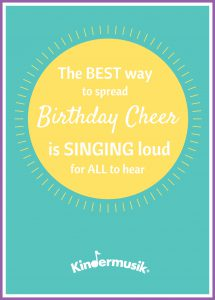 Kindermusik Birthday Cheer