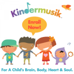 Kindermusik Classes - Enroll Now - For a Child's Brain, Body, Heart & Soul