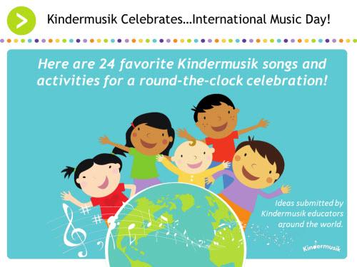 KindermusikInternational_CelebratesInternationalMusicDay_24MusicalActivities