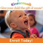 Kindermusik_GiveYourChildTheGiftOfMusic_EnrollToday