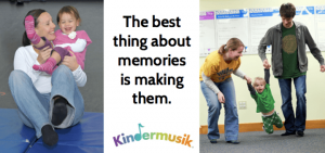 making memories in Kindermusik quote
