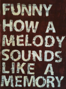 melody sounds like a memory