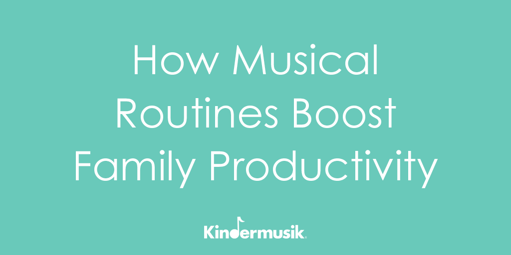 How Musical Routines Boost Family Productivity