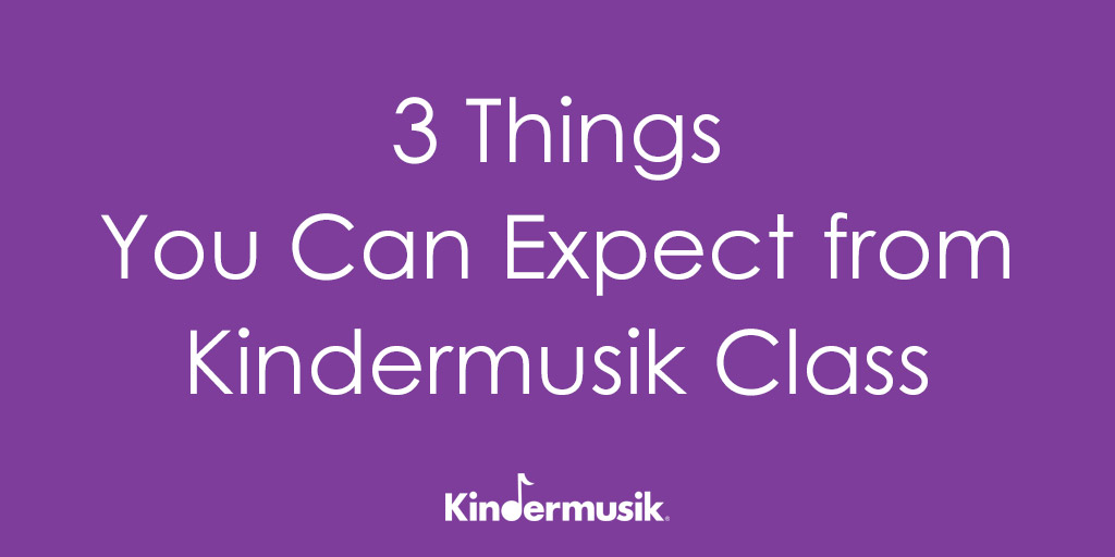 3 Things You Can Expect from Kindermusik Class